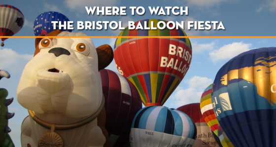 where-to-watch-the-bristol-balloon-fiesta